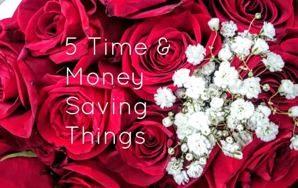 Practical Things That Saved Me Time & Money This Year