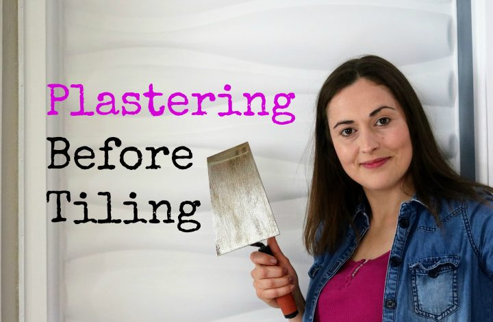 DIY Plastering Before Tiling